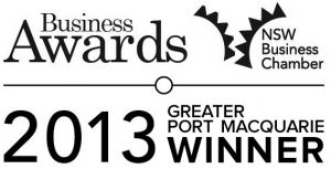Winner of the  Greater Port Macquarie Chamber of Business Award for 'Excellence in Business'.